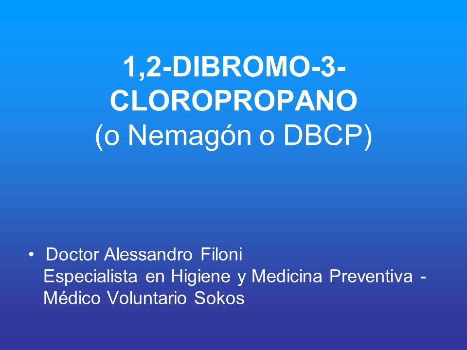 1,2-DIBROMO-3-CLOROPROPANO (o Nemagón o DBCP)