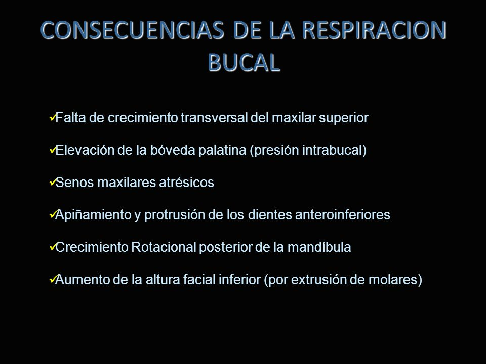 CONSECUENCIAS DE LA RESPIRACION BUCAL