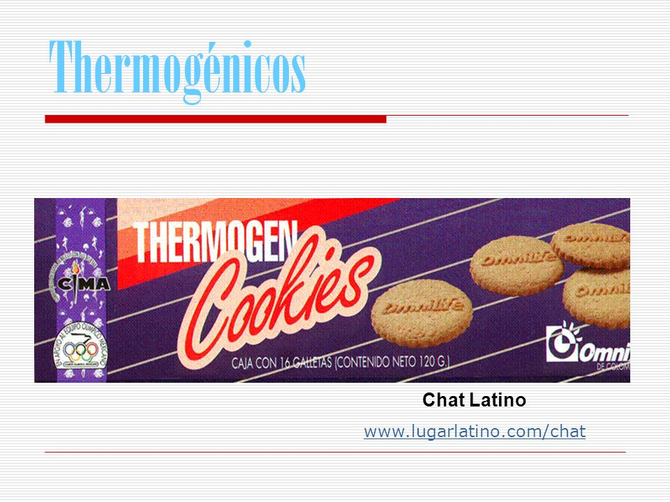 Thermogénicos Chat Latino www.lugarlatino.com/chat