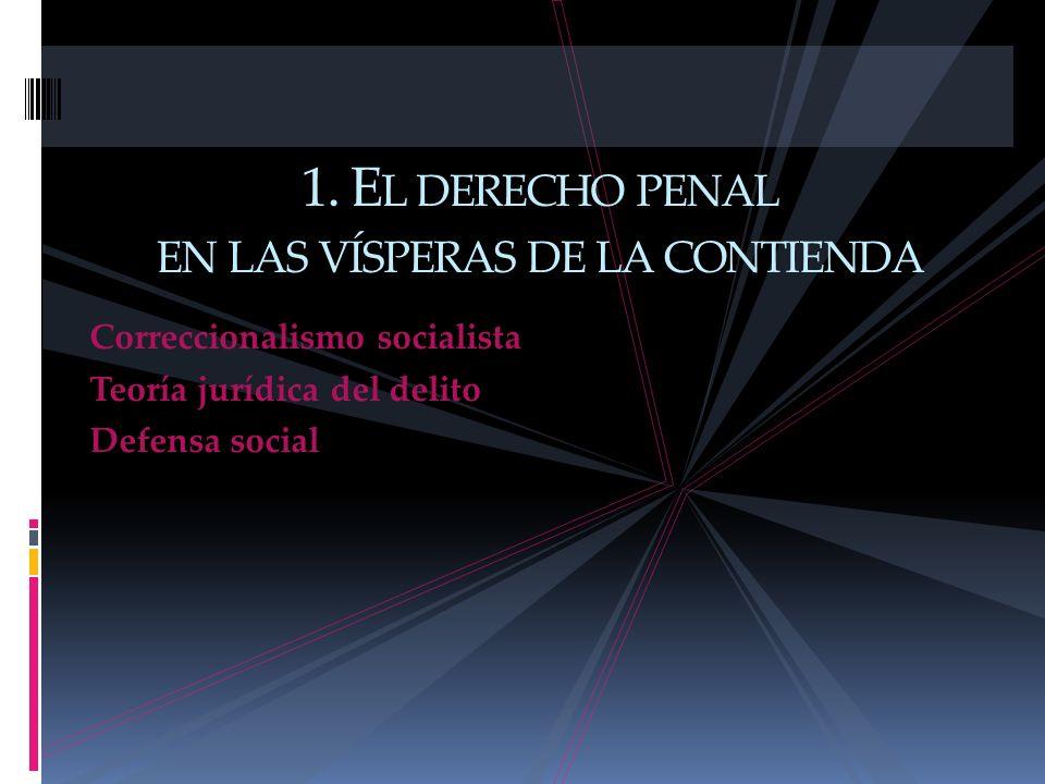 1. El derecho penal en las vísperas de la contienda
