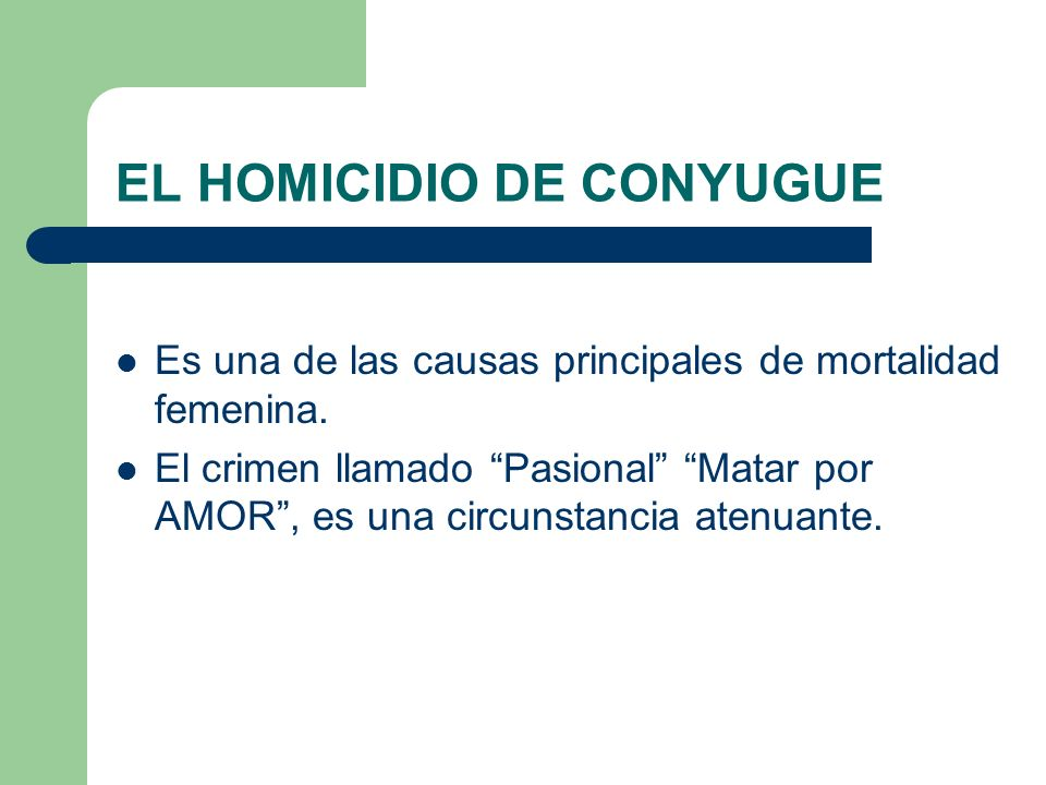 EL HOMICIDIO DE CONYUGUE