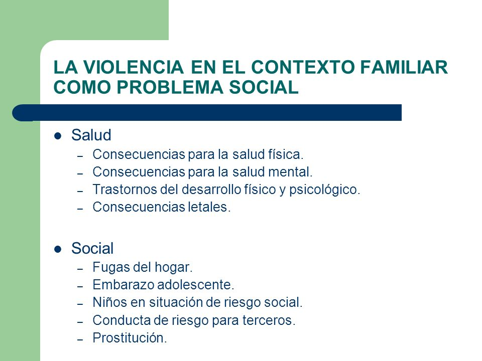 LA VIOLENCIA EN EL CONTEXTO FAMILIAR COMO PROBLEMA SOCIAL