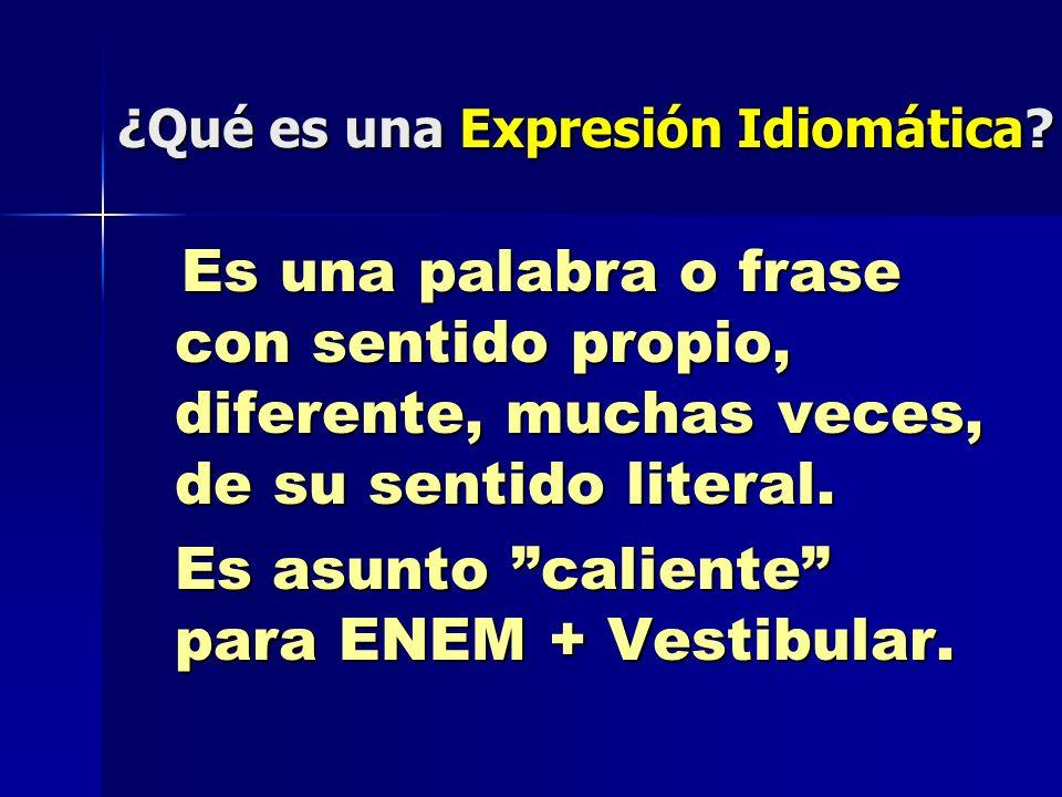 ¿Qué es una Expresión Idiomática