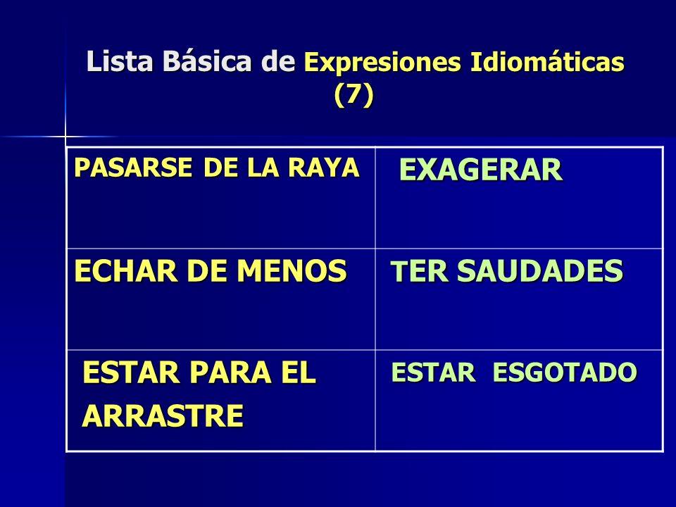 Lista Básica de Expresiones Idiomáticas (7)
