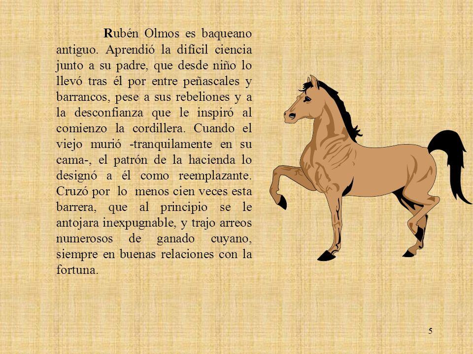 Rubén Olmos es baqueano antiguo