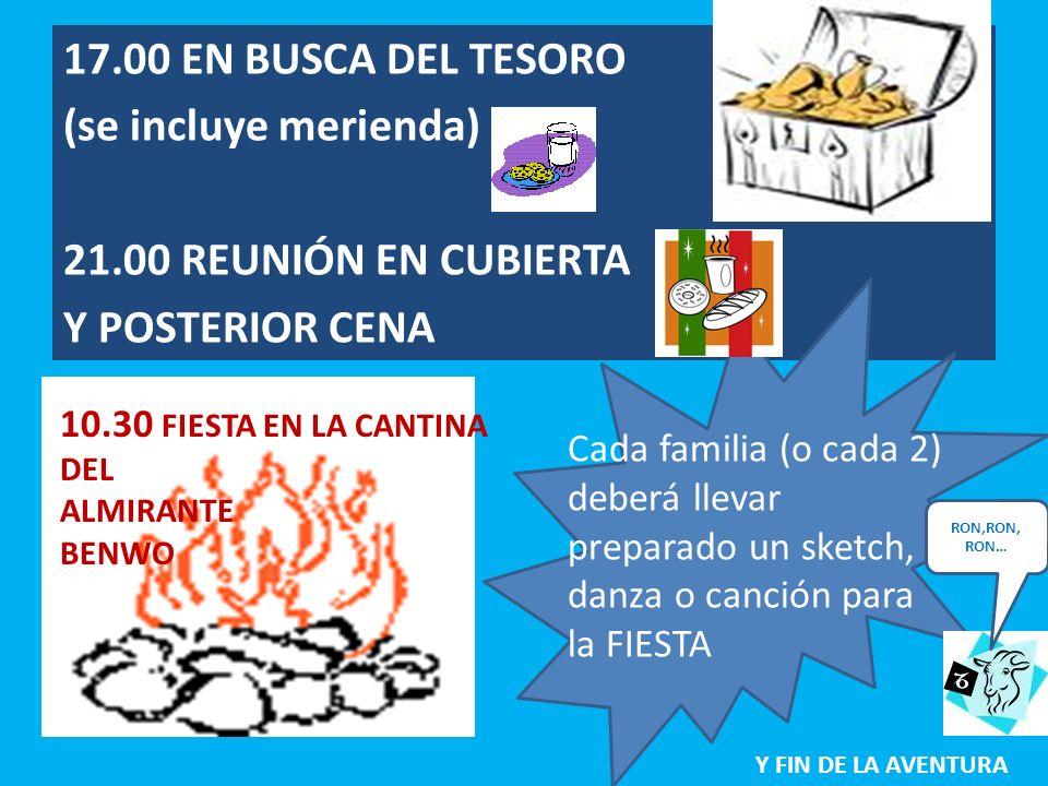 17.00 EN BUSCA DEL TESORO (se incluye merienda)