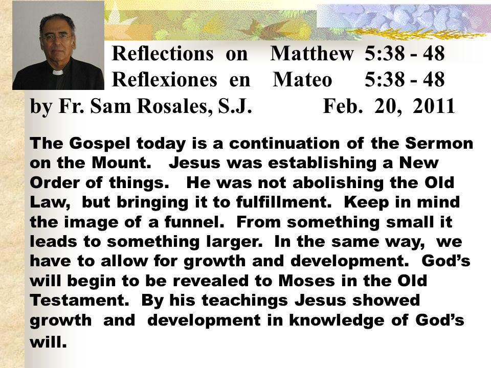 Reflections on Matthew 5:38 - 48