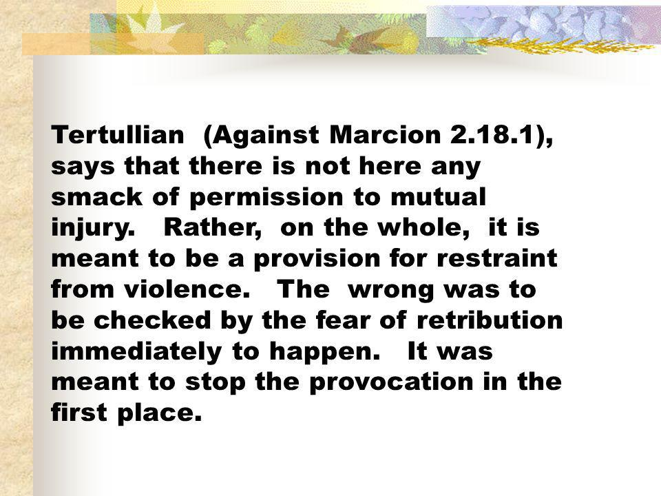 Tertullian (Against Marcion 2. 18