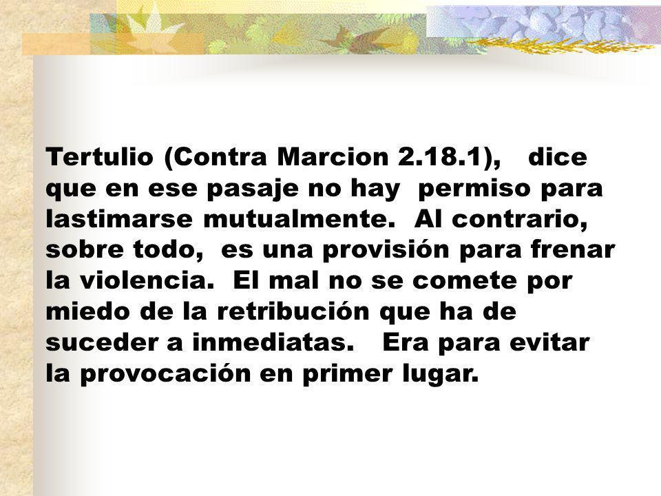 Tertulio (Contra Marcion 2. 18