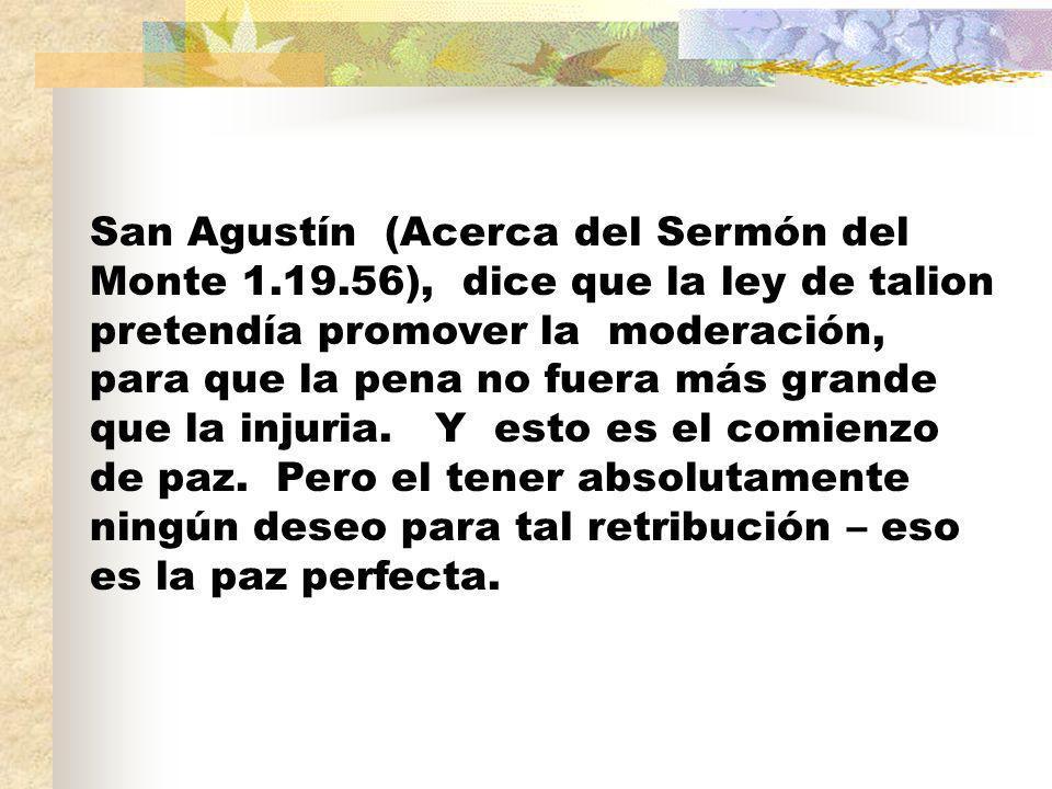 San Agustín (Acerca del Sermón del Monte 1. 19