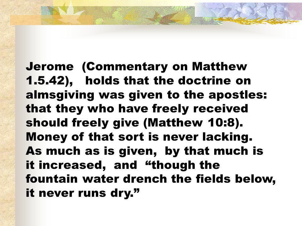 Jerome (Commentary on Matthew 1. 5