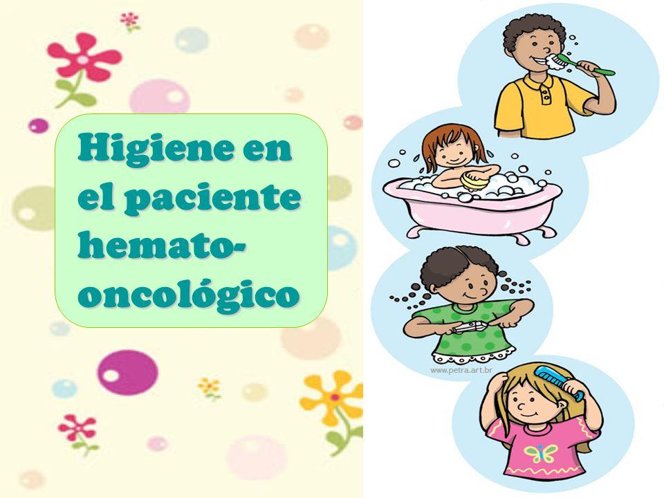 Higiene en el paciente hemato-oncológico