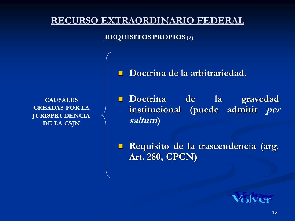 RECURSO EXTRAORDINARIO FEDERAL REQUISITOS PROPIOS (2)