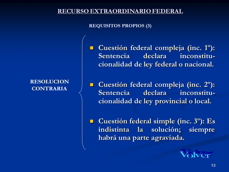 RECURSO EXTRAORDINARIO FEDERAL REQUISITOS PROPIOS (3)