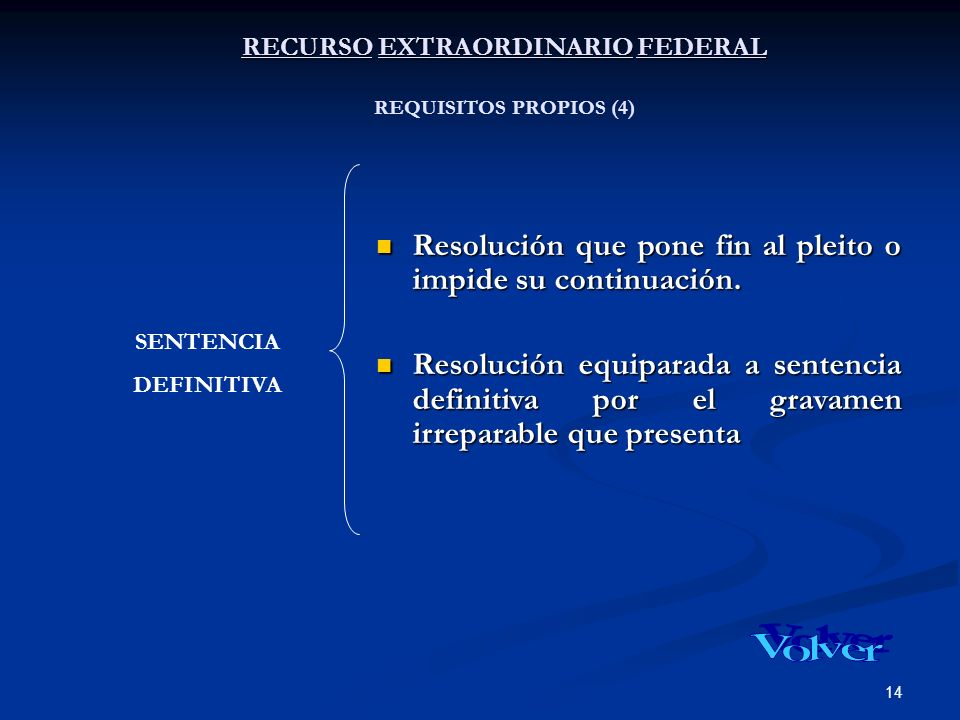 RECURSO EXTRAORDINARIO FEDERAL REQUISITOS PROPIOS (4)