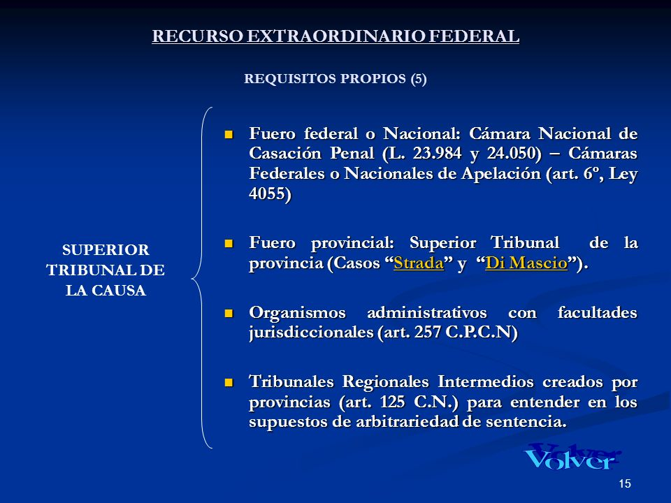 RECURSO EXTRAORDINARIO FEDERAL REQUISITOS PROPIOS (5)