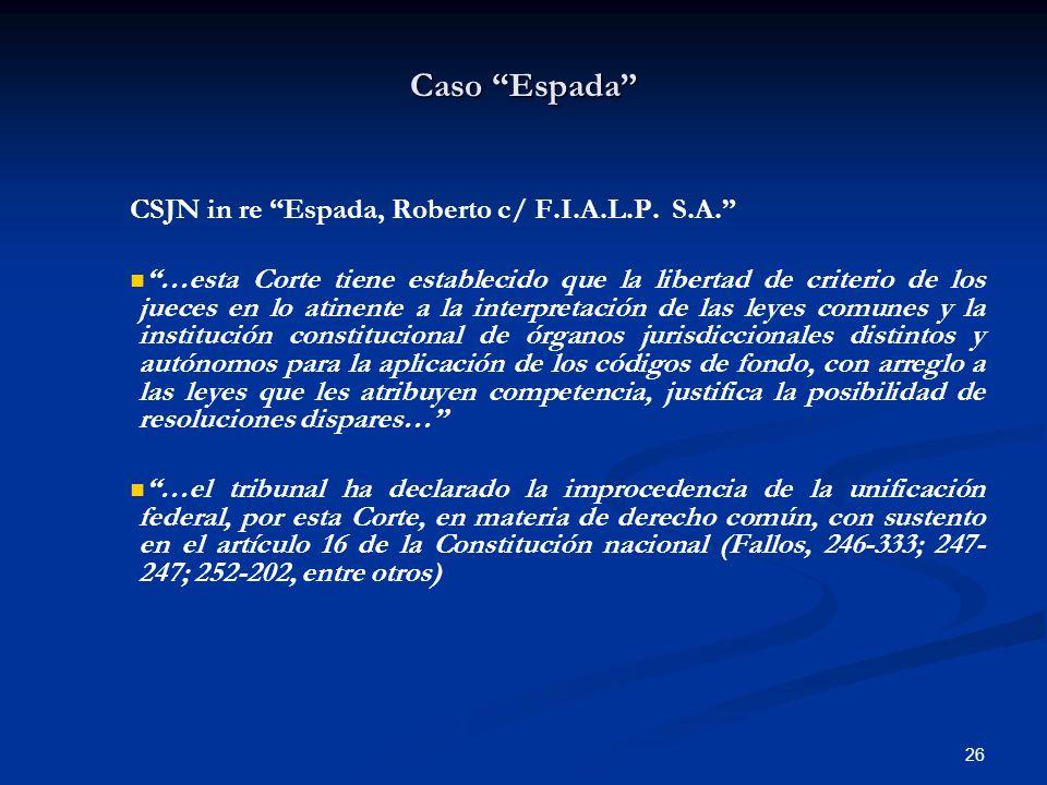 Caso Espada CSJN in re Espada, Roberto c/ F.I.A.L.P. S.A.