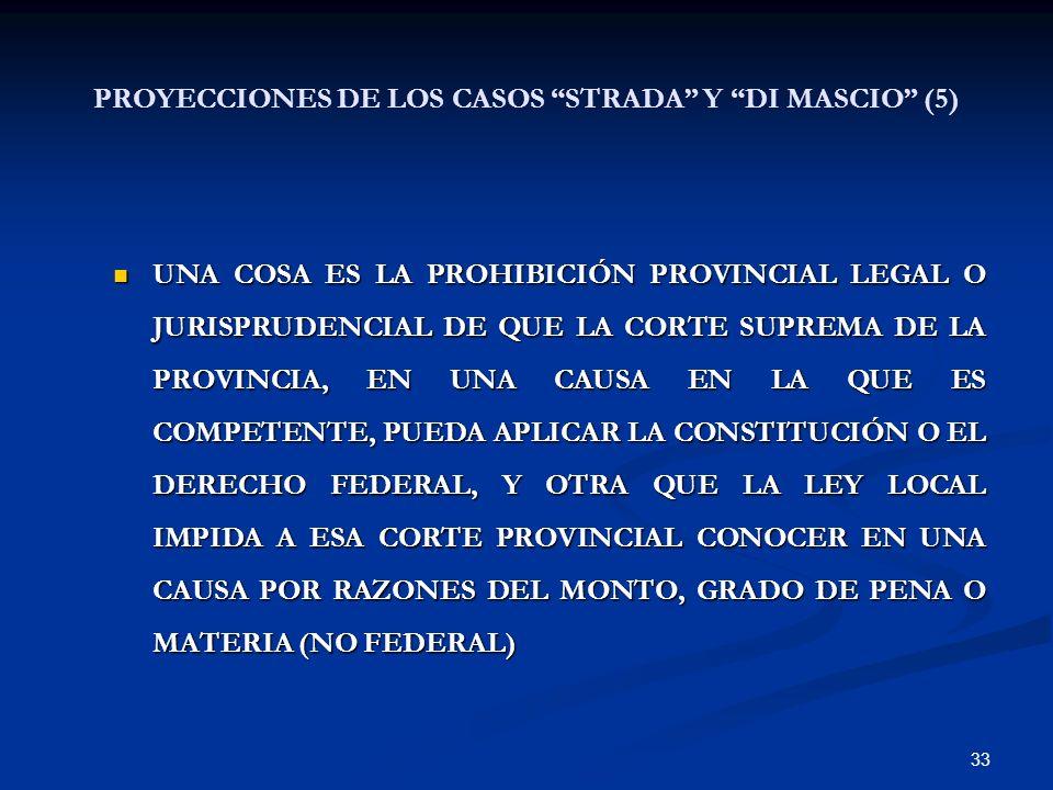 PROYECCIONES DE LOS CASOS STRADA Y DI MASCIO (5)