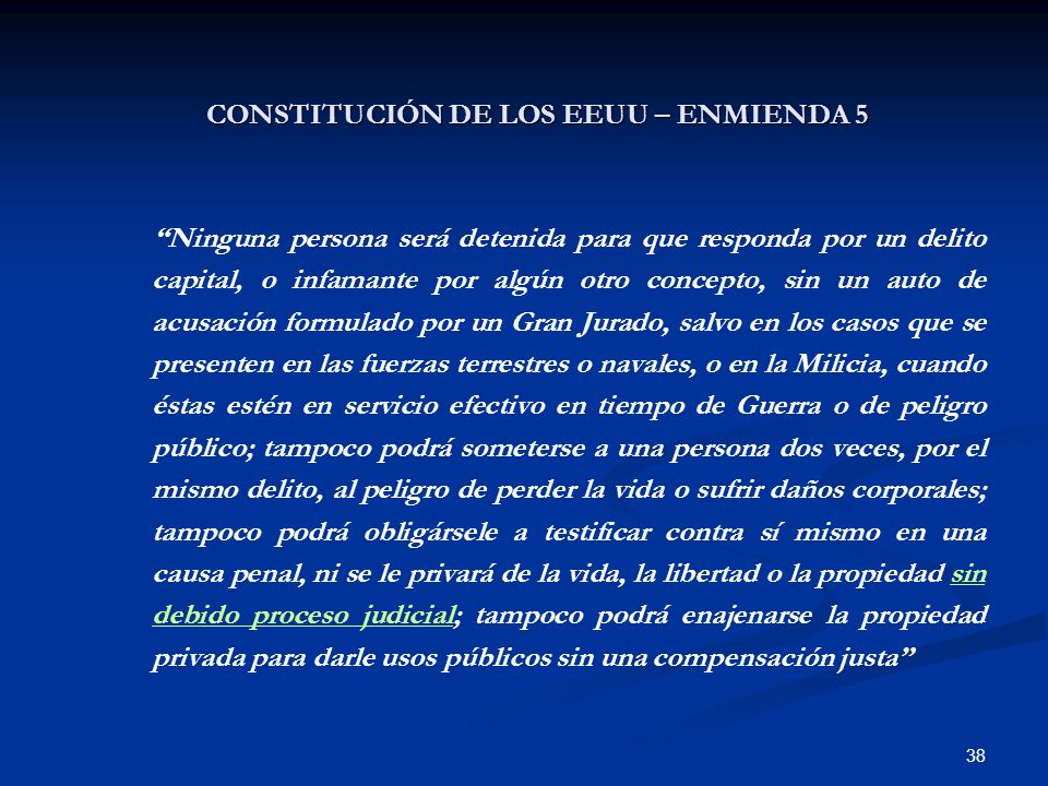 CONSTITUCIÓN DE LOS EEUU – ENMIENDA 5