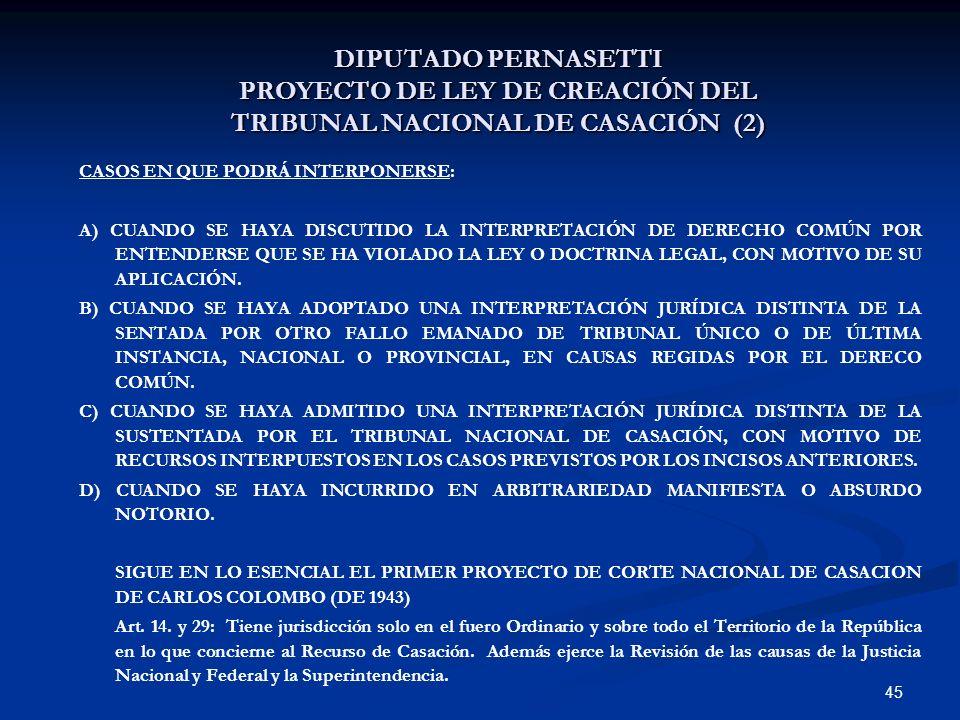 DIPUTADO PERNASETTI PROYECTO DE LEY DE CREACIÓN DEL TRIBUNAL NACIONAL DE CASACIÓN (2)