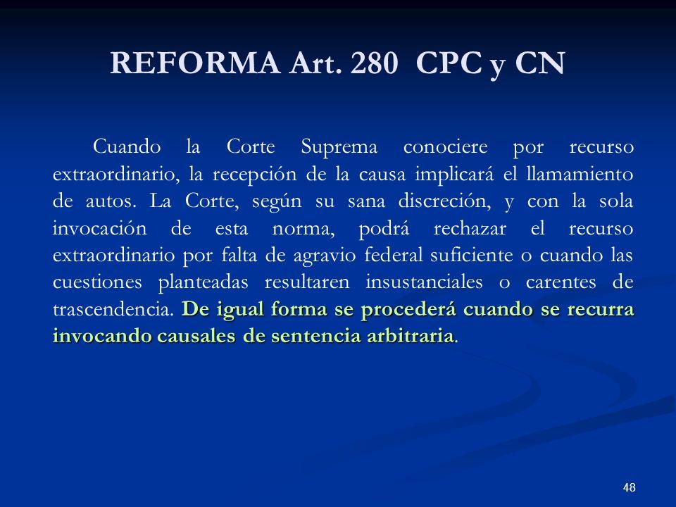 REFORMA Art. 280 CPC y CN