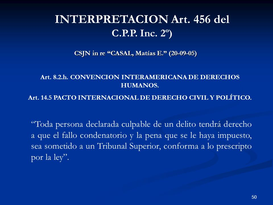 INTERPRETACION Art. 456 del C.P.P. Inc. 2º)