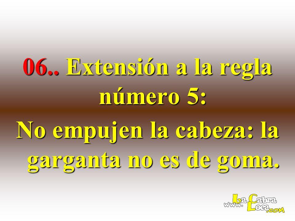 06.. Extensión a la regla número 5:
