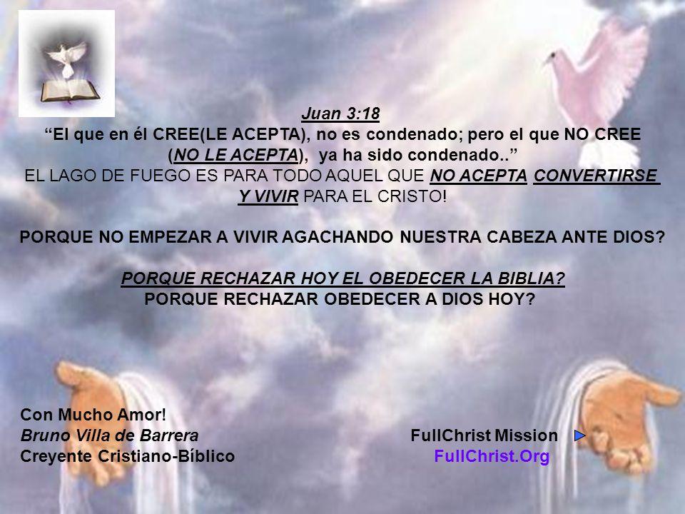 El que en él CREE(LE ACEPTA), no es condenado; pero el que NO CREE