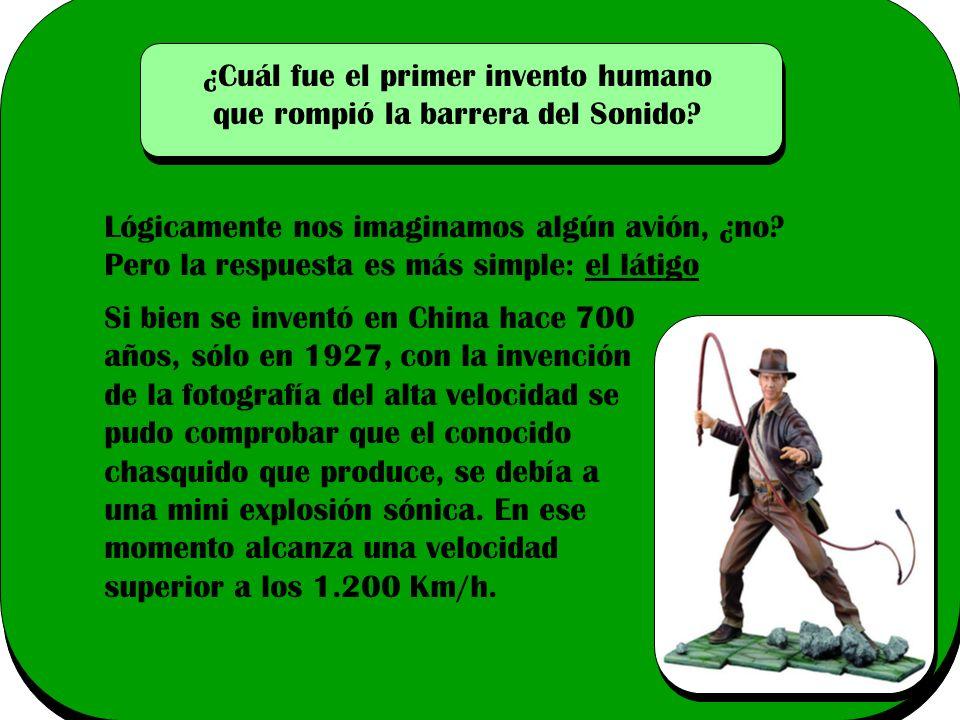 ¿Cuál fue el primer invento humano que rompió la barrera del Sonido