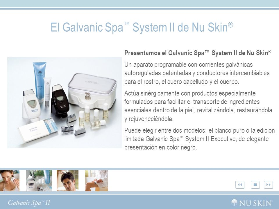 El Galvanic Spa™ System II de Nu Skin®