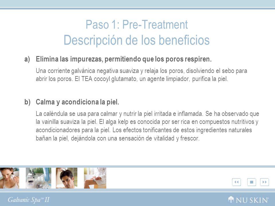 Paso 1: Pre-Treatment Descripción de los beneficios