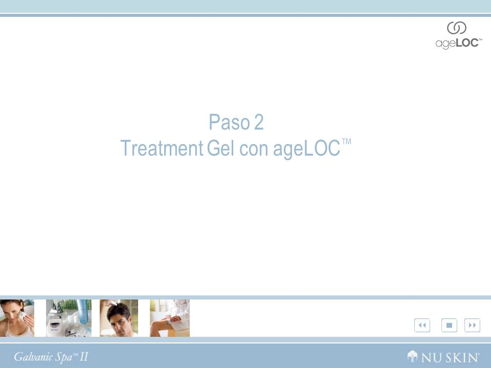 Paso 2 Treatment Gel con ageLOC™