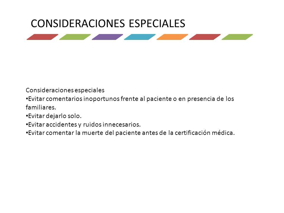 CONSIDERACIONES ESPECIALES