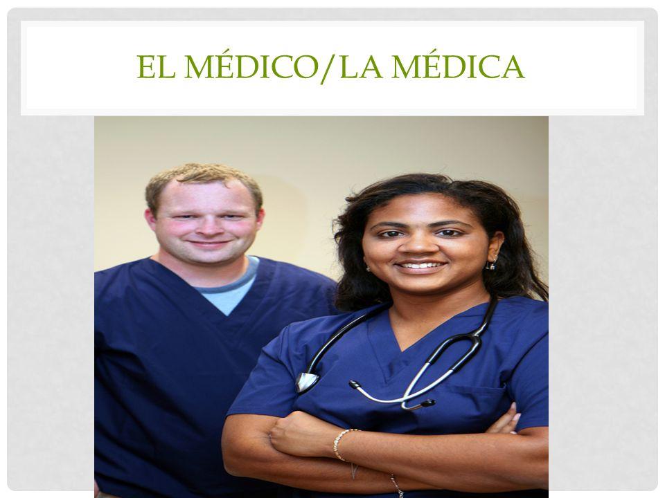 El médico/la médica