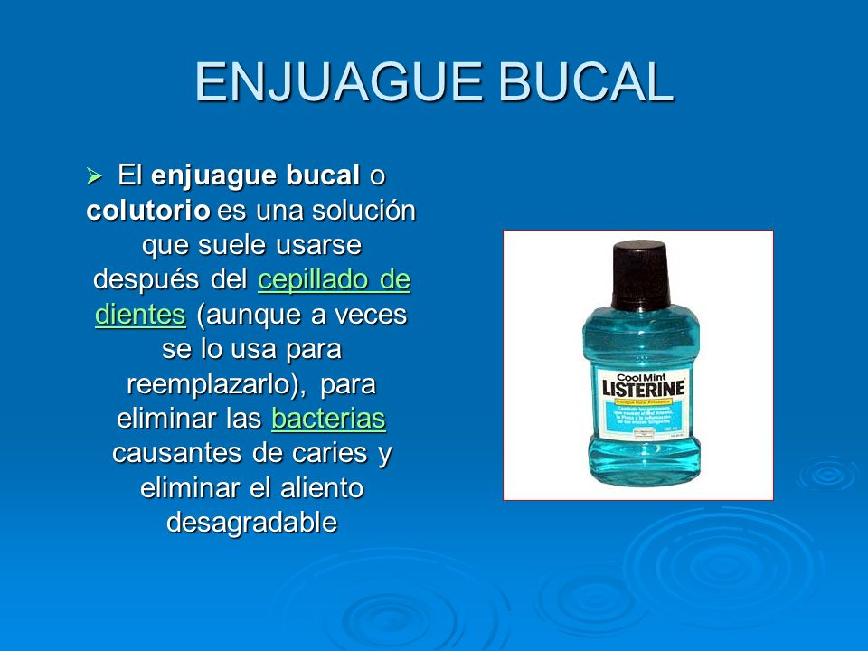 ENJUAGUE BUCAL