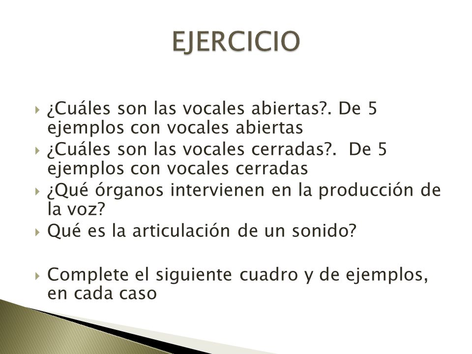 EJERCICIO ¿Cuáles son las vocales abiertas . De 5 ejemplos con vocales abiertas.