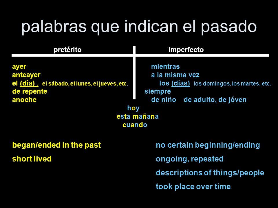 palabras que indican el pasado