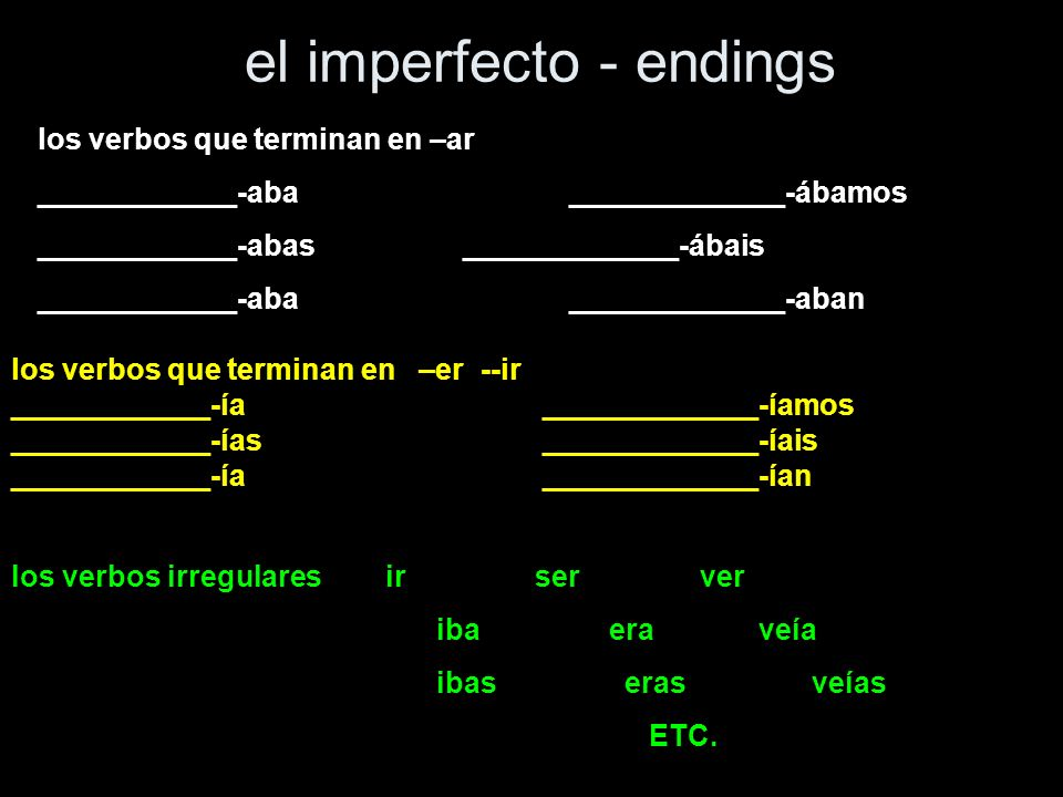 el imperfecto - endings