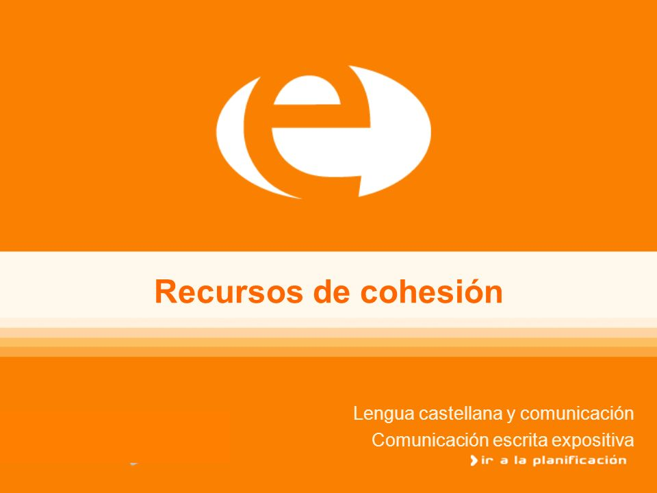 Lengua castellana y comunicación Comunicación escrita expositiva
