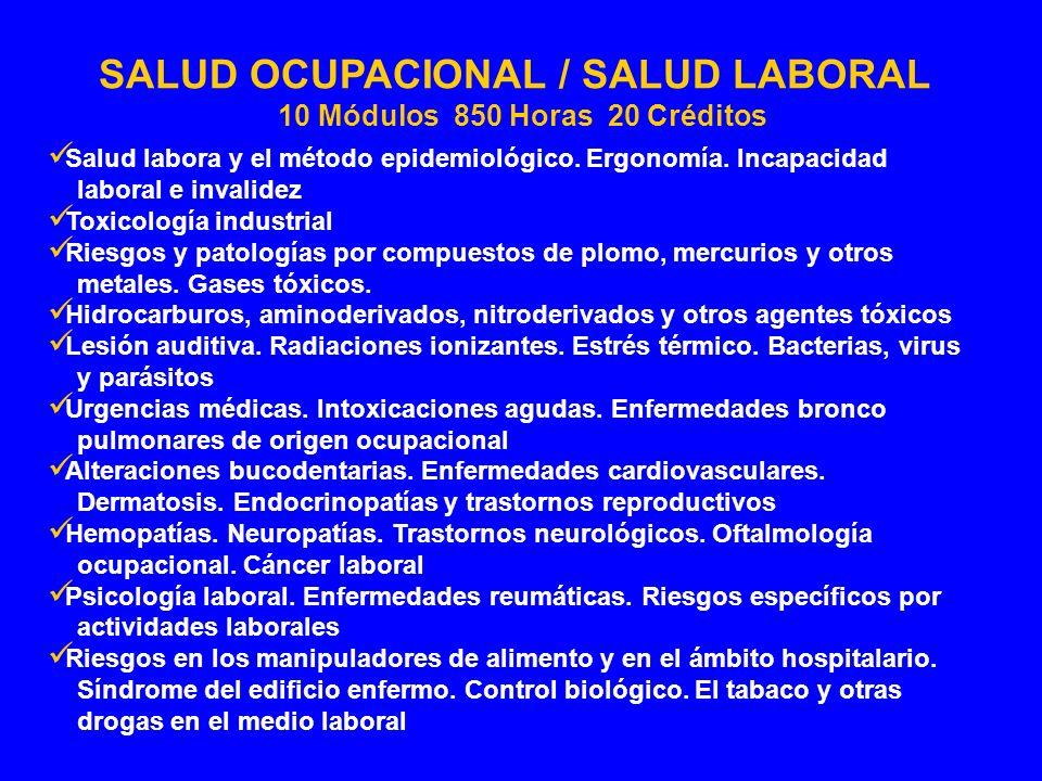 SALUD OCUPACIONAL / SALUD LABORAL 10 Módulos 850 Horas 20 Créditos