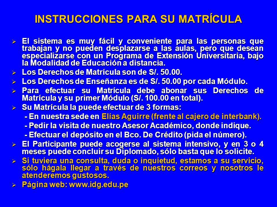 INSTRUCCIONES PARA SU MATRÍCULA
