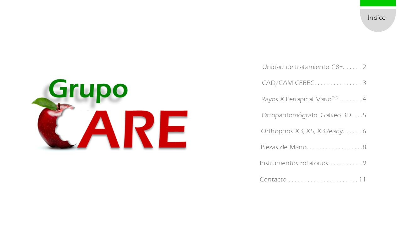 Índice Unidad de tratamiento C8+. . . . . . 2. CAD/CAM CEREC. . . . . . . . . . . . . . . 3. Rayos X Periapical VarioDG . . . . . . . 4.