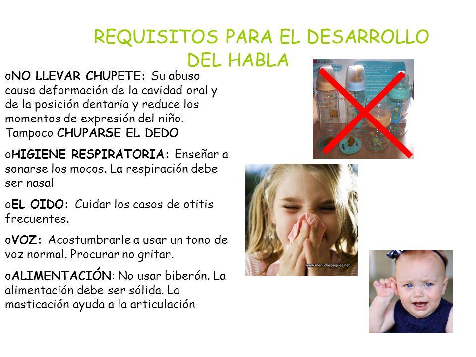 REQUISITOS PARA EL DESARROLLO DEL HABLA