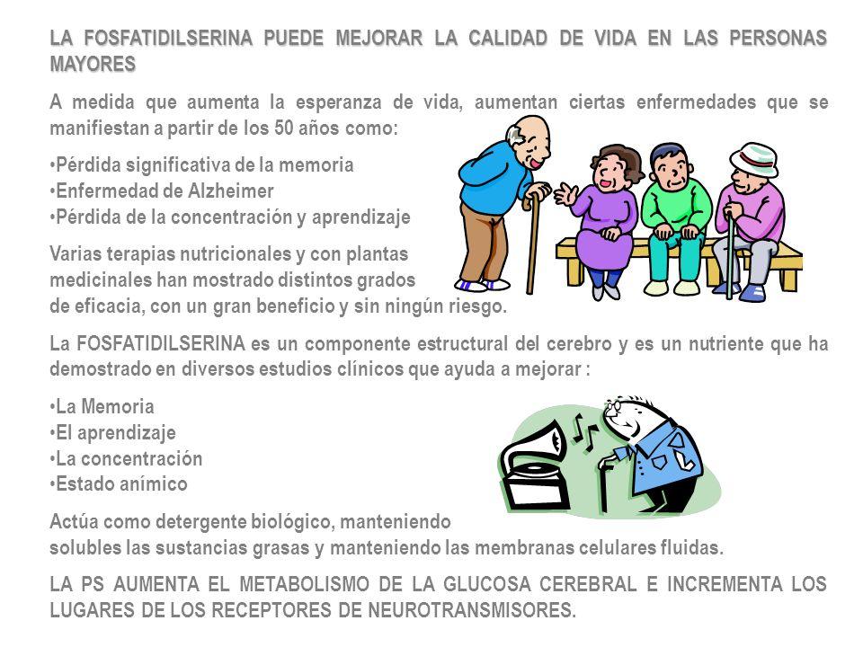 LA FOSFATIDILSERINA PUEDE MEJORAR LA CALIDAD DE VIDA EN LAS PERSONAS MAYORES