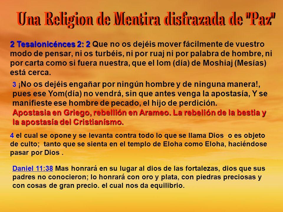 Una Religion de Mentira disfrazada de Paz