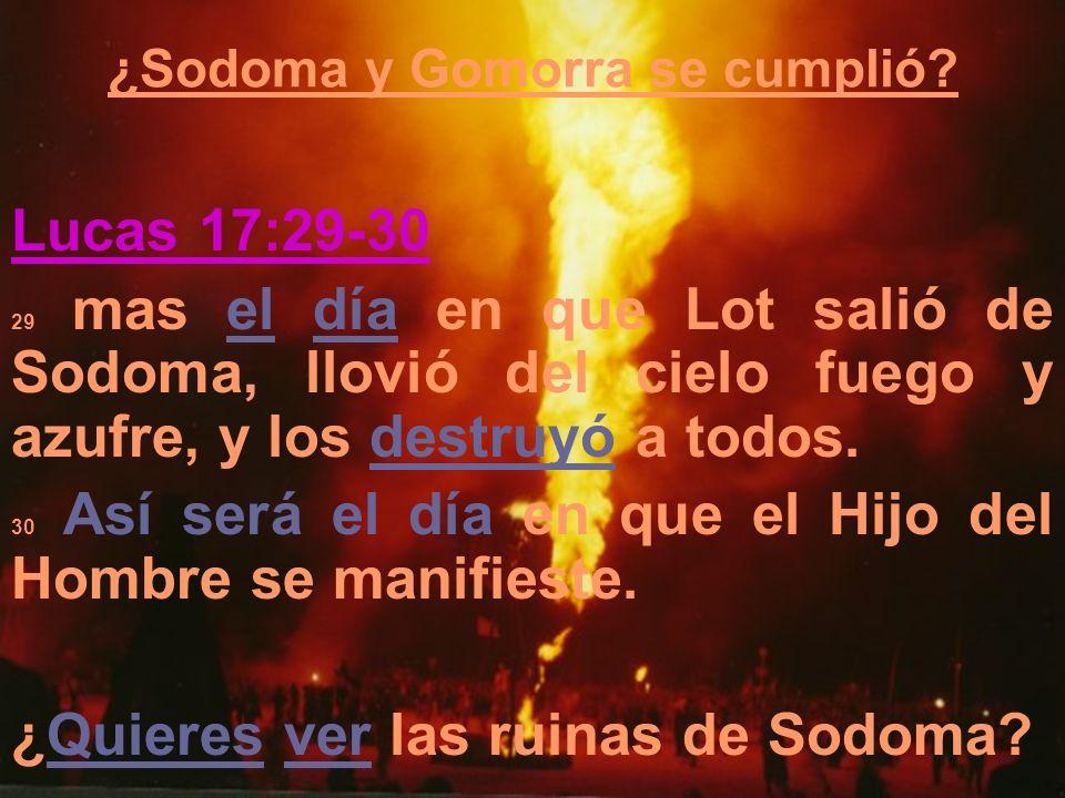 ¿Sodoma y Gomorra se cumplió