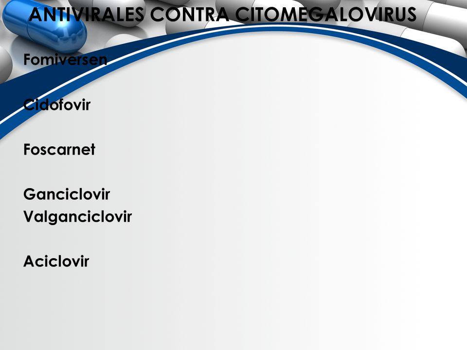 ANTIVIRALES CONTRA CITOMEGALOVIRUS