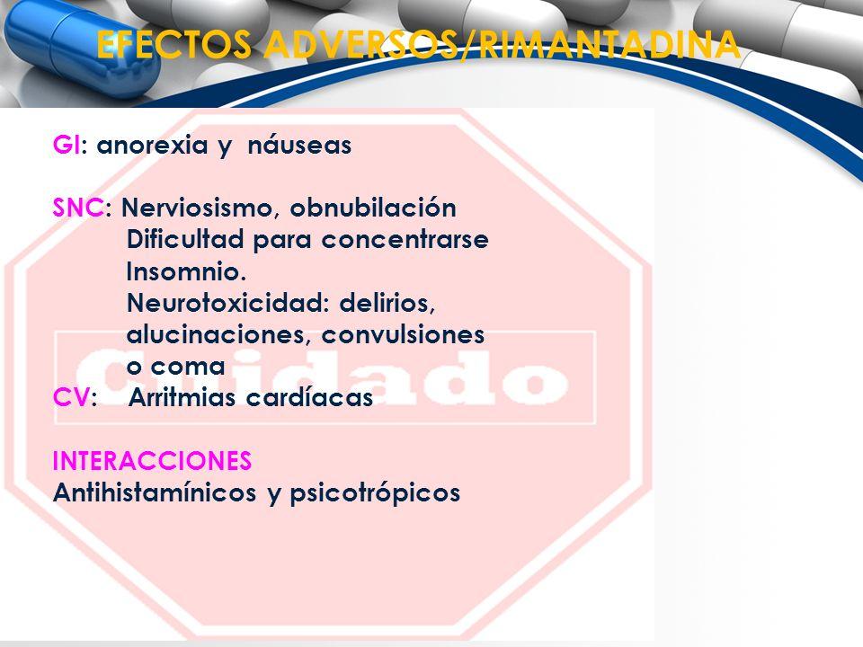 EFECTOS ADVERSOS/RIMANTADINA