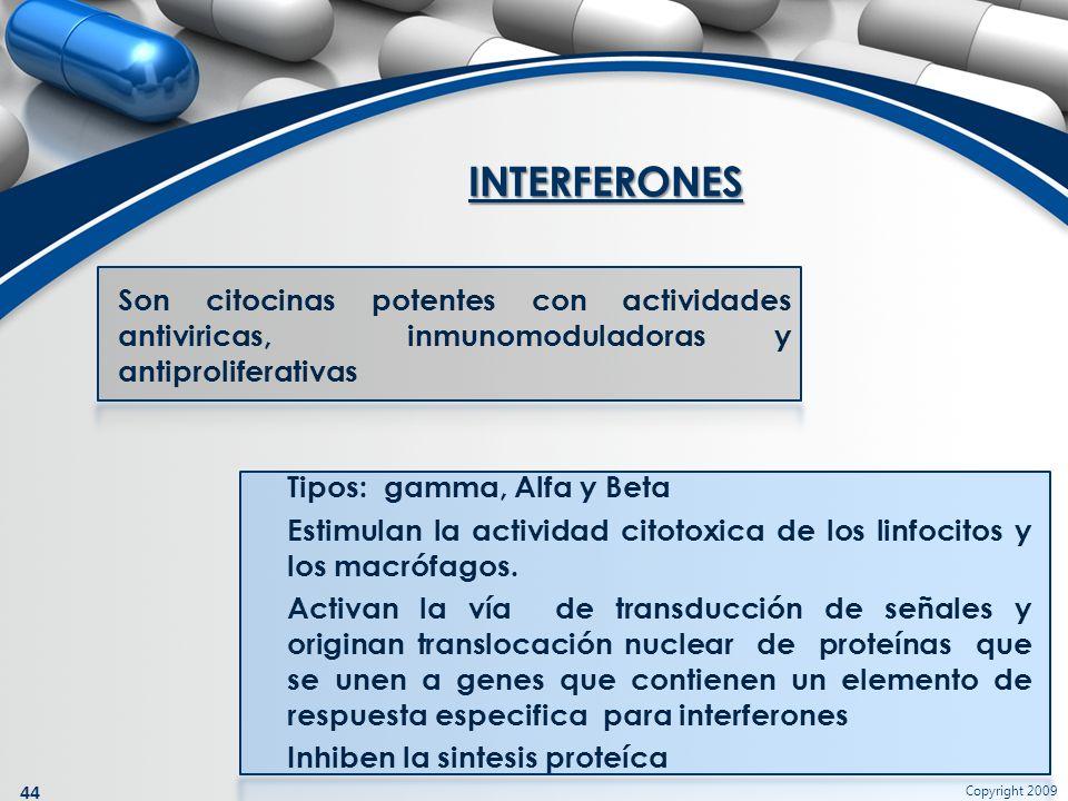 INTERFERONES Son citocinas potentes con actividades antiviricas, inmunomoduladoras y antiproliferativas.