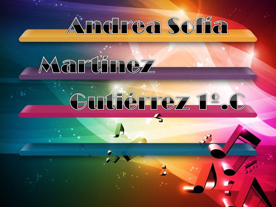 Andrea Sofía Martínez Gutiérrez 1º.C